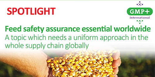 Feed safety assurance essential worldwide A topic which needs a uniform approach in the whole supply chain globally